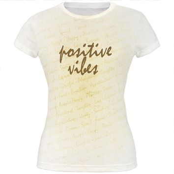 Inspirational Words Positive Vibes All Over Juniors T Shirt