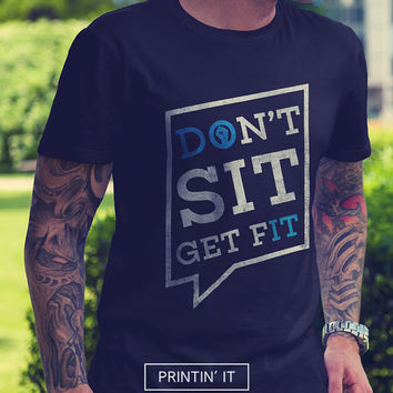 Don't sit get fit - DO IT - Men's t-shirt - Typography print - Fitness shirt - Minimal - Quote t-shirt - tumblr clothing - motivational