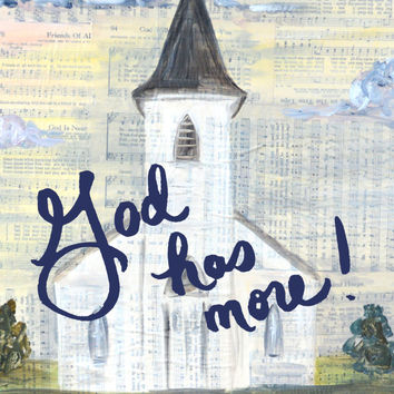 God has more art print church painting hymns religious artwork quote
