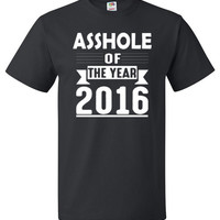 Asshole Of The Year 2016 Shirt