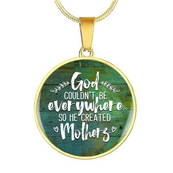 God Created Mothers Gold Luxury Circle Charm Necklace