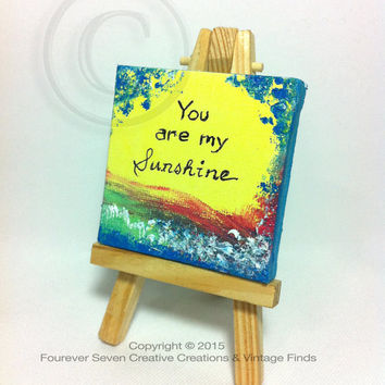 You Are My Sunshine My Sunshine Art My Sunshine Sign My Sunshine Canvas Quote Art Canvas Quote Mini Oil Painting Original Art Small Painting