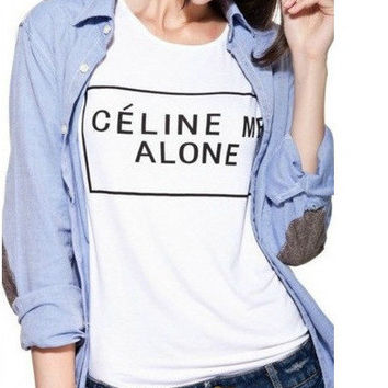Celine me alone tshirt for women tshirts shirts shirt top