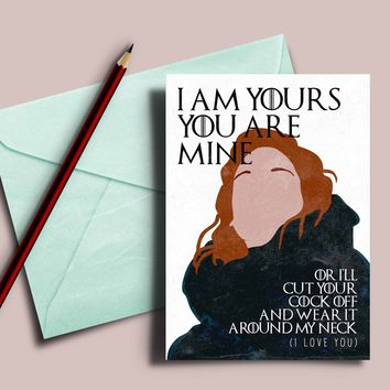 """Game of Thrones card, Ygritte Jon Snow """"I am yours and you are mine"""""""