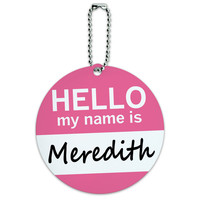 Meredith Hello My Name Is Round ID Card Luggage Tag