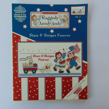 Raggedy Ann and Andy Stars and Stripes Forever Cross Stitch Designs by Gloria & Pat