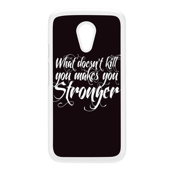 What Doesn't Kill You White Hard Plastic Case for Moto G2 by textGuy