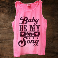 Baby Be My Love Song Tank