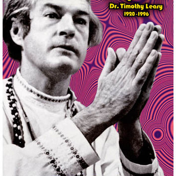 Timothy Leary Quote Poster 11x17