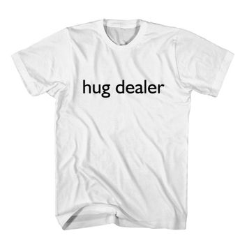 T-Shirt Hug Dealer