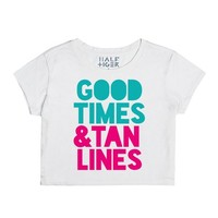 GOOD TIMES AND TAN LINES CROP TOP IDE04300020 | | SKREENED