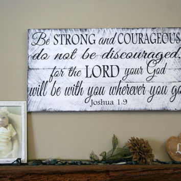Nursery Decor Religious Nursery Wallhanging Wood Pallet Sign Shabby Chic Nursery Rusic Chic Nursery Be Strong and Courageous Joshua