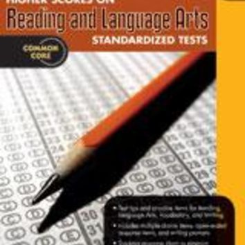 Higher Scores on Standardized Test for Reading & Language Arts Reproducible Grade 2