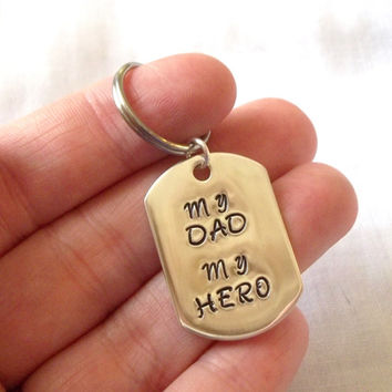 Customized Sterling Silver Dog Tag Keychain -- My Dad My Hero, Hand Stamped, Father's Day -- MADE TO ORDER