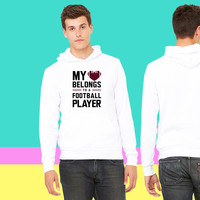 My heart belongs to a football player sweatshirt hoodiee
