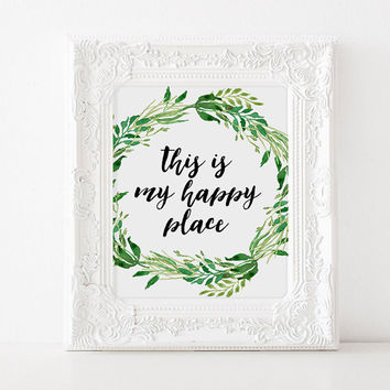 """Home poster Family poster """"This is my happy place"""" Typographic print Inspirational poster GIft idea For family House art Love decor Love art"""