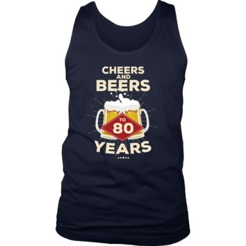 Men's 80th Birthday Tank Top Gift - Cheers and Beers to 80 Years