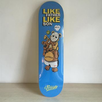 "Like Father Like Son 8"" Canadian Maple Blue Skateboard Deck"