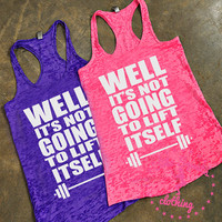 Going to Lift Itself Workout Tank, Gym Tank, Running Tank, Gym Shirt, Running Shirt, Workout Shirt, crossfit tank, workout clothes, tank top
