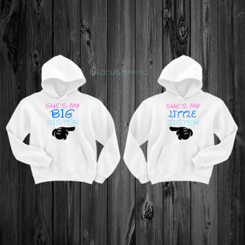 She's My Big Sister & She's My Little Sister Hoodies