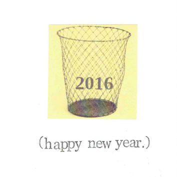 2016 In The Trash Happy New Year Card | Funny Sarcastic Indie Weird Holiday Humor Simple Atheist Nerdy Ironic Politics 2017