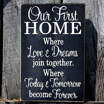 Our First Home Sign Rustic Wedding Gift From Farmhouse1920 On