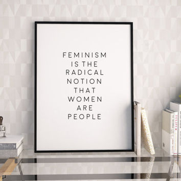 PRINTABLE Art,FEMINISM POSTER,Office Decor,Fashion Prints,Girly Print,Women Gifts,Gift For Her,Wall Art,Feminism Art,Quote Printable