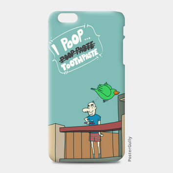 I Poop ToothPaste iPhone 6/6S Plus Cases | Artist : Nitin Kapoor
