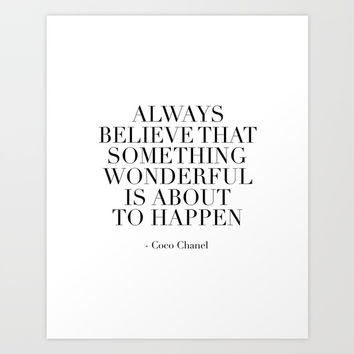 Fashion Print,Fashion Quote,Always Believe That Something Wonderful Is About To Happen,Quote Art Print by Printable Aleks