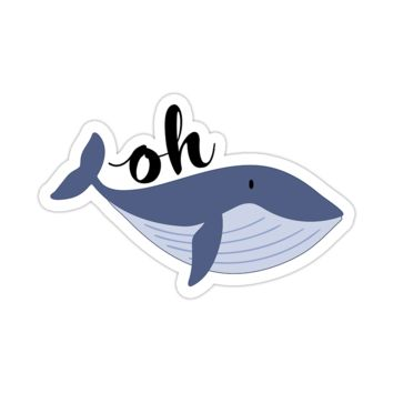 Cute Oh Whale Sticker