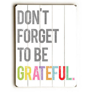Don't Forget Grateful Wood Sign