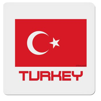 """Turkey Flag with Text 4x4"""" Square Sticker by TooLoud"""