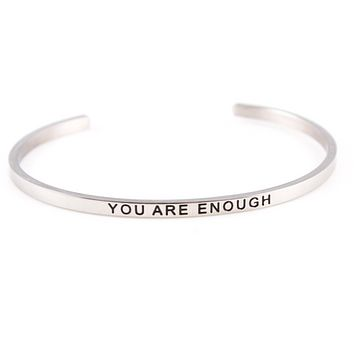 You Are Enough Stainless Steel Cuff Bracelet