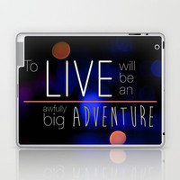 To live Laptop & iPad Skin by Victoria Shapow