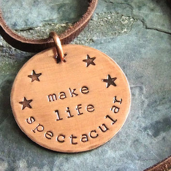 Make Life Spectacular, Robin Williams Inspirational Quote, Movie Quote, Film Quote from Jack, Copper Pendant Necklace