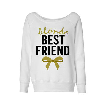 Blonde Best Friend Bow Wideneck Sweatshirt