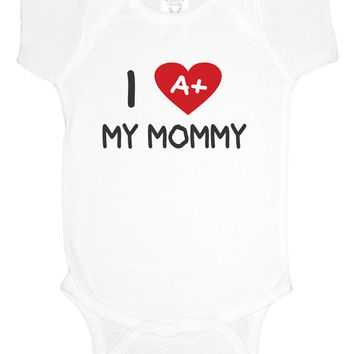 I love my A+ mommy daddy creeper bodysuit, teacher, baby shower gift, baby girl clothes, baby boy, gift under 20