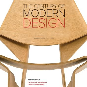 The Century of Modern Design Edited by David Hanks, Introduction by David Hanks - Rizzoli New York - Rizzoli New York