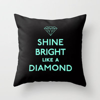 Shine Bright Like A Diamond Tiffany Mint Blue Throw Pillow by RexLambo | Society6
