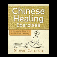 Chinese Healing Exercises by Steven Cardoza
