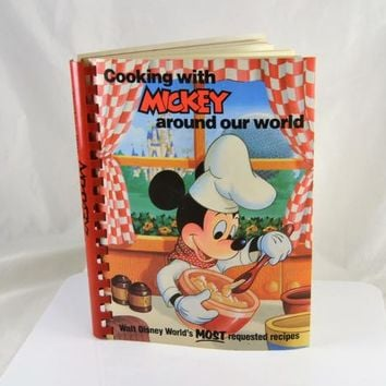Cookbook Cooking with Mickey Around the World 1986 Walt Disney World Most Requested Recipes Vintage VTG Tabbed