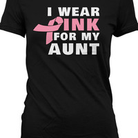 Funny Breast Cancer Awareness Shirt Charity T Shirt I Wear Pink For My Aunt Ladies Joke Tee MD-101