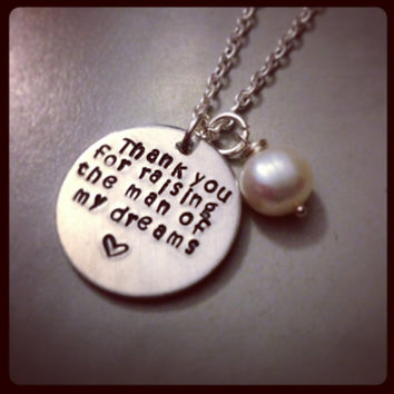 "Personalized Necklace - Hand Stamped Jewelry  - Mother in Law ""Thank you for raising the man of my dreams"" Necklace"