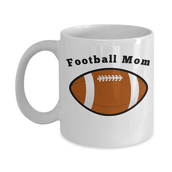 Football Mom Novelty Coffee Cup Mug Gifts For Mom Novelty Gifts Gifts For Women Sports Mom Ceramic Cup
