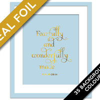 Fearfully and Wonderfully Made - Gold Foil Print - Psalm 139:14 - Christian Wall Art - Biblical Verse - Scripture Quote Art - Bible Wall Art