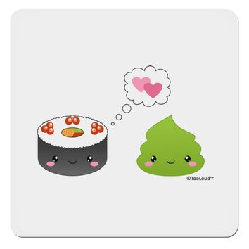 """Cute Sushi and Wasabi Love 4x4"""" Square Sticker by TooLoud"""