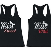 Miss Wild and Sweet Matching Tank Tops for Best Friends