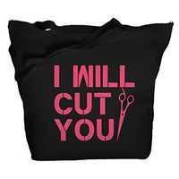 Shirts By Sarah Tote Bag Funny Hairdresser I Will Cut You Zippered Totes