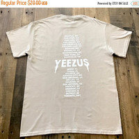 BLACK FRIDAY SALE Yeezus Tour Sand Tee Shirt Kanye West Yeezy Tlop