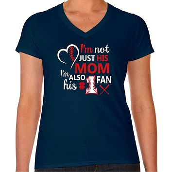 Baseball Mom I'm Not Just His Mom V-Neck Tee | Our T Shirt Shack